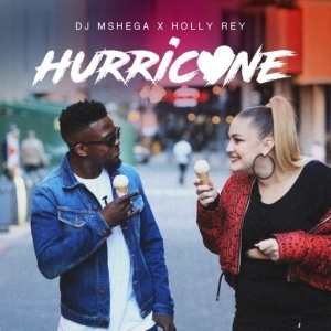 DJ Mshega - Hurricane ft. Holly Rey